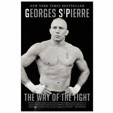 The Way of the Fight by Georges St. Pierre (2013, Paperback)