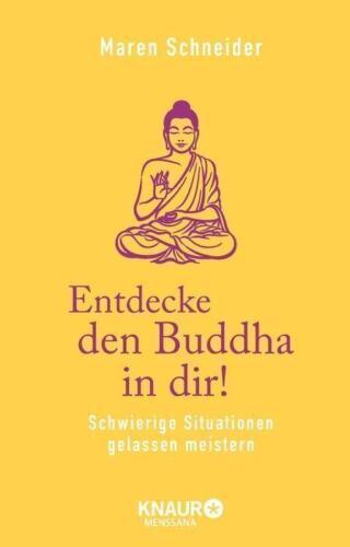 1 von 1 - Entdecke den Buddha in dir! von Maren Schneider (Gebundene Ausgabe) UNGELESEN