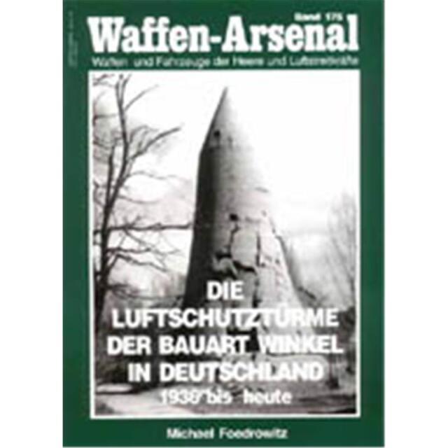 Waffen Arsenal (WA 175) Die Luftschutztürme der Bauart Winkel in Deutschland...