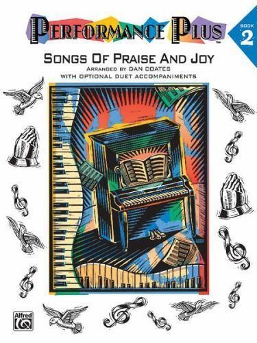 Performance Plus, Bk 2: Dan Coates -- Songs of Praise & Joy by Coates, Dan, Pap