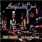 The Average White Band - Times Squared (Live from New York/Live Recording, 2013)