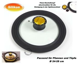 universal glasdeckel 24 28 cm timer topfdeckel pfannendeckel universaldeckel ebay. Black Bedroom Furniture Sets. Home Design Ideas