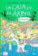 LA CASA EN EL ßRBOL DE 26 PISOS/ THE 26-STORY TREEHOUSE - GRIFFITHS, ANDY/ DENTO