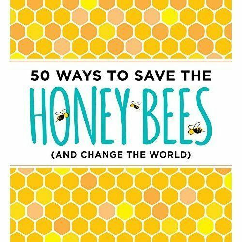 1 of 1 - 50 Ways to Save the Honey Bees (and Change the World)-ExLibrary