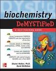Biochemistry Demystified by Sharon Walker, David McMahon (Paperback, 2008)