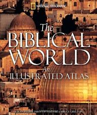 The Biblical World : An Illustrated Atlas by Jean-Pierre Isbouts (2007, Hardcover)
