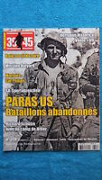39-45 Magazine N° 328 / Paras Us Bataillons Abandonnes - Raid Sur St Nazaire