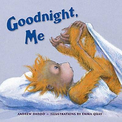 1 of 1 - GOODNIGHT, ME BY ANDREW DADDO (Hardback, 2007) VERY GOOD CONDITION