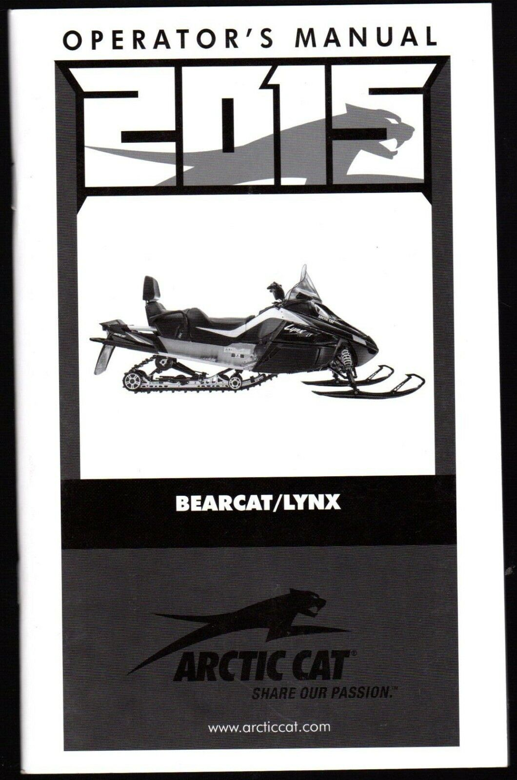 2015 ARCTIC CAT OPERATORS OWNERS MANUAL BEARCAT & LYNX NEW ...