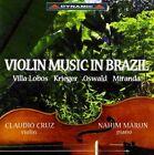 Villa Lobos Krieger Miranda Cruz Marun Violin Music in Brazil CD
