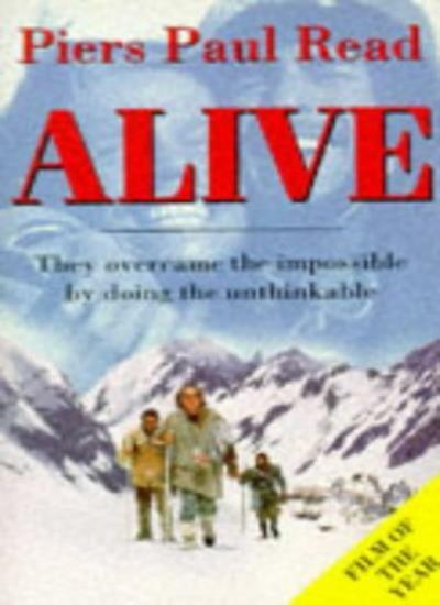 ALIVE The Story of the Andes Survivors By Piers Paul Read. 9780749336127