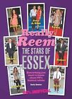 Really Reem - The Stars of Essex: The Only Way is Essex/TOWIE by Becky Bowden (Paperback, 2011)