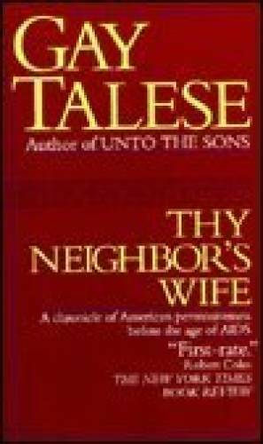 Thy Neighbor's Wife - Mass Market Paperback By Talese, Gay - ACCEPTABLE