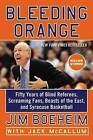 Bleeding Orange: Fifty Years of Blind Referees, Screaming Fans, Beasts of the East, and Syracuse Basketball by Jack McCallum, Jim Boeheim (Paperback / softback, 2015)