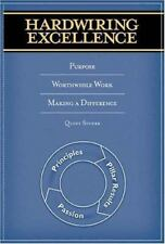 Hardwiring Excellence : Purpose, Worthwhile Work, Making a Difference by Quint Studer (2004, Paperback)