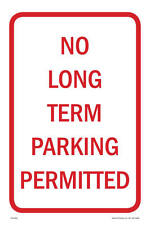 "No Long Term Parking Sign, 12""w x 18""h, Metal Full Color"