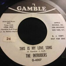 Intruders This Is My Love Song Promo Sweet Soul Gamble & Huff NM Gamble