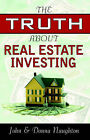 The Truth about Real Estate Investing by John Naughton (Paperback / softback, 2005)