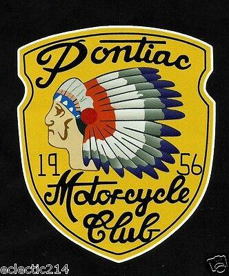 """THE PONTIAC 1956 MOTORCYCLE CLUB"" VINYL DECAL STICKER INDIAN ARIEL TRIUMPH"