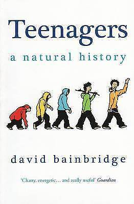 1 of 1 - Teenagers: A Natural History by David Bainbridge (Paperback, 2010)