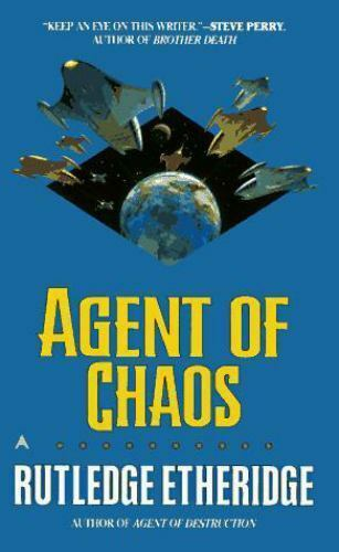 Agent of Chaos by Rutledge Etheridge