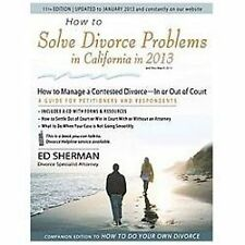 How to Solve Divorce Problems in California in 2013: How to Manage a C-ExLibrary