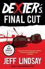 Dexter's Final Cut by Jeff Lindsay (Paperback / softback, 2014)