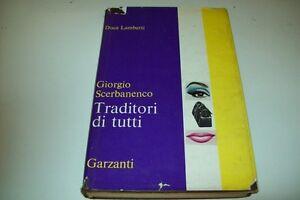GIORGIO-SCERBANENCO-TRADITORI-DI-TUTTI-GARZANTI-ROMANZI-R-039-66-PRIMA-EDIZIONE-1966