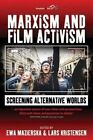 Marxism and Film Activism: Screening Alternative Worlds by Berghahn Books (Hardback, 2015)