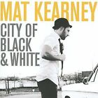 City of Black & White by Mat Kearney (CD, May-2009, Columbia (USA))