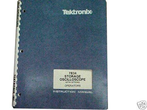 Tektronix 7834 Storage Oscilloscope Operators Manual