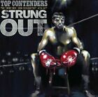 Top Contenders: The Best of Strung Out by Strung Out (Vinyl, Jul-2011, 2 Discs, Fat Wreck Chords)