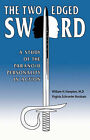 The Two-Edged Sword: A Study of the Paranoid Personality in Action by Virginia S Burnham, William H Hampton (Paperback / softback, 2003)