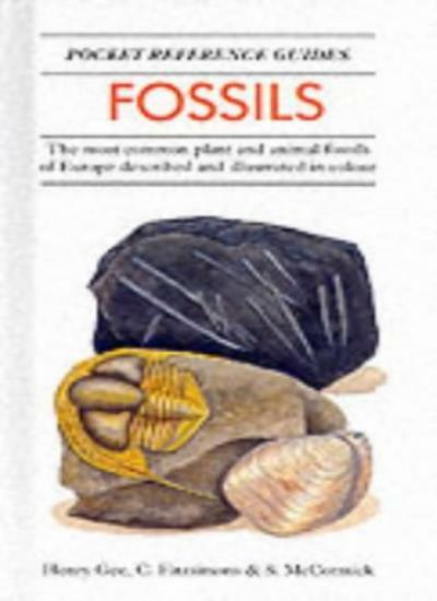 Fossils (Pocket Reference Guides) By Henry Gee, Cecilia Fitzsimons, S. McCormic
