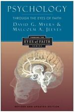 Psychology Through the Eyes of Faith Myers, David G., PhD, Jeeves, Malcolm A.,