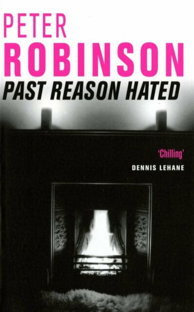 Past Reason Hated BRAND NEW BOOK by Peter Robinson (Paperback 2007)