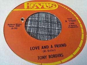 Tony-Borders-45-Love-and-a-Friend-Cheaters-Never-Win-Revue-70s-Deep-Soul-NM