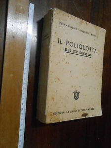 LIBRO:Il poliglotta. del XX secolo Poli krasnik severino boselli
