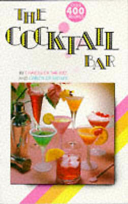 """The Cocktail Bar: A Collection of 400 Recipes, """"Charles"""""""