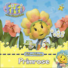 Fifi and Friends: Primrose by HarperCollins Publishers (Paperback, 2009)
