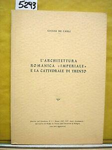 """L'ARCHITETTURA ROMANICA """"IMPERIALE"""" E LA CATTEDRALE DI TRENTO.,"""
