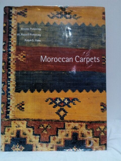 Moroccan Carpets by brook pickering, W. Russell Pickering, Ralph S.Y. bargain!!!