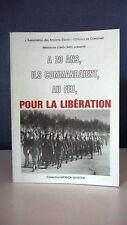 A 20 ANS ILS COMMANDAIENT, AU FEU, POUR LA LIBERATION - COLLECTIF