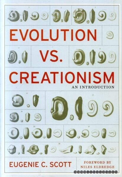 Scott, Eugenie C. EVOLUTION VS. CREATIONISM - AN INTRODUCTION Paperback BOOK