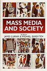 Mass Media and Society by Bloomsbury Publishing PLC (Paperback, 2000)