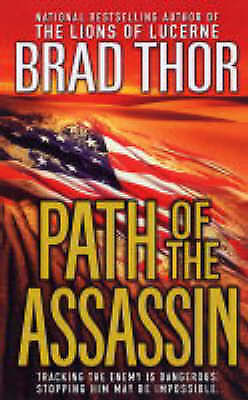 Path of the Assassin: A Thriller by Thor, Brad