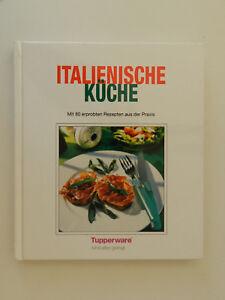 Italienische-Kueche-Tupperware-Mit-80-erprobten-Rezepten-aus-der-Praxis