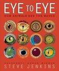 Eye to Eye by Steve Jenkins (Hardback, 2014)