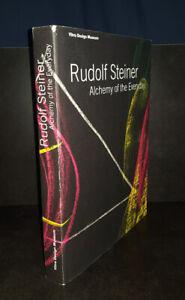 Rudolf Steiner Alchemy of the Everyday Par Kries
