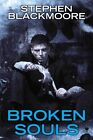 Broken Souls by Stephen Blackmoore (Paperback / softback, 2014)